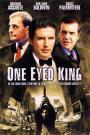 One Eyed King (2001)