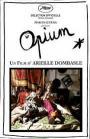 Opium (2014)