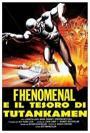 Phenomenal and the Treasure of Tutankamen (1968)