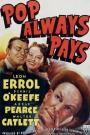Pop Always Pays (1940)