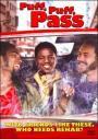 Puff, Puff, Pass (2006)