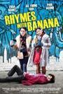 Rhymes with Banana (2014)