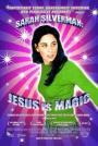 Sarah Silverman: Jesus is Magic (2005)