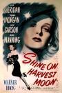 Shine on Harvest Moon (1944)