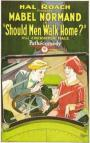 Should Men Walk Home? (1927)
