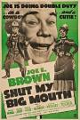 Shut My Big Mouth (1942)