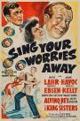 Sing Your Worries Away (1942)