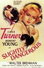Slightly Dangerous (1943)
