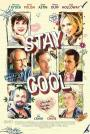 Stay Cool (2009)