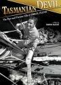 Tasmanian Devil: The Fast and Furious Life of Errol Flynn (2007)