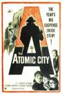 The Atomic City (1952)