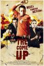 The Come Up (2012)