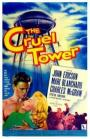 The Cruel Tower (1956)