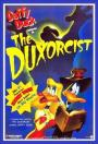 The Duxorcist (1987)