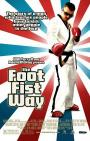The Foot Fist Way (2006)