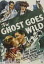 The Ghost Goes Wild (1947)