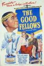 The Good Fellows (1943)