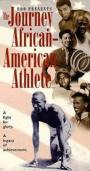 The Journey of the African-American Athlete (1996)