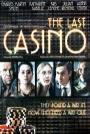 The Last Casino (2004)