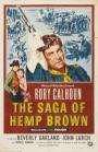 The Saga of Hemp Brown (1958)