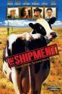 The Shipment (2001)
