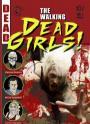 The Walking Dead Girls (2011)