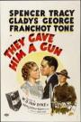 They Gave Him a Gun (1937)
