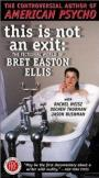 This Is Not an Exit: The Fictional World of Bret Easton Ellis (1999)