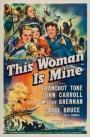 This Woman Is Mine (1941)