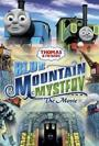 Thomas & Friends: Blue Mountain Mystery (2012)