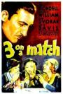 Three on a Match (1932)