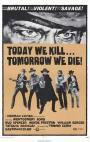 Today We Kill, Tomorrow We Die (1968)