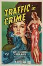 Traffic in Crime (1946)