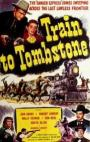 Train to Tombstone (1950)