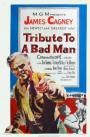 Tribute to a Bad Man (1956)