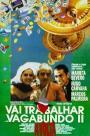 Vai Trabalhar, Vagabundo II - A Volta (1991)