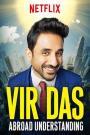 Vir-Das-Abroad-Understanding