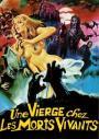 Virgin Among the Living Dead (1973)