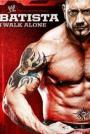 WWE: Batista - I Walk Alone (2009)