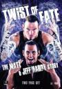WWE: Twist of Fate - The Matt and Jeff Hardy Story (2008)