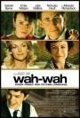 Wah-Wah (2005)