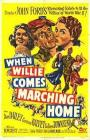 When Willie Comes Marching Home (1950)