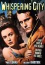 Whispering City (1946)