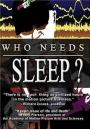 Who Needs Sleep? (2006)
